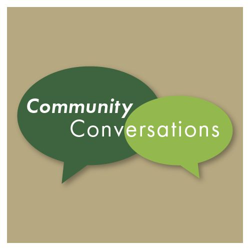Community Conversations Series Kicks Off in July